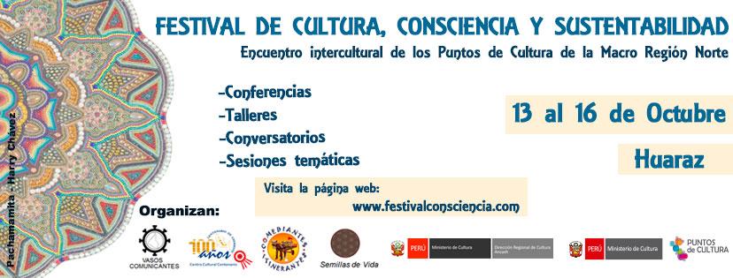 Centro Cultural Centenario es coorganizador del Festival de Cultura, Consciencia y Cultura en Huaraz